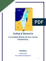 Judea y Samaria. La verdad detrás de los cruces  fronterizos.