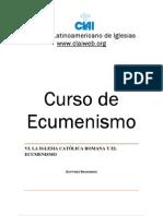 6. La Iglesia Católica Romana y el Ecumenismo