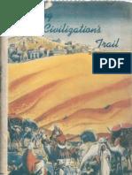 Along Civilization's Trail (1940). First edition.pdf