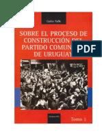 Sobre el proceso de construcción del Partido Comunista de Uruguay - 1 volumen