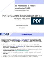 PesquisaMaturidade2010 Relatorio-T.I. VersaoResumida V3