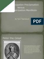 The Emancipation Proclamation Versus The Emancipation Manifesto