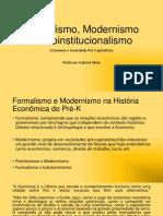 Formalismo, Modernismo e Neoinstitucionalismo Final