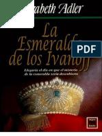ELIZABETH ADLER - La Esmeralda de Los Ivanoff