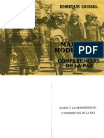 Dussel 2008 Marx y La Modernidad Conferencias La Paz