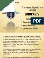 Legislacíón Laboral Grupo # 3 pptx