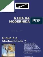 A Era Da Modernidade