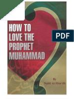 How to Love the Prophet Muhammad Pb Uh
