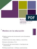 4. Medios de comunicación en la educación