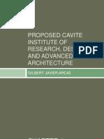 Proposed Cavite Institute of Research, Design,
