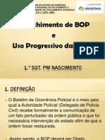 INSTRUÇÃO PREENCHIMENTO DE BOP E USO PROGRESSIVO DA FORÇA