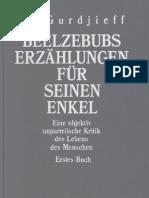 G.I. Gurdjieff - Beelzebubs Erzählungen für seinen Enkel - Buch I