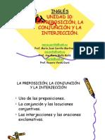 UNIDAD 10 LA PREPOSICIÓN, LA CONJUNCIÓN Y LA INTERJECCIÓN