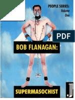 Bob Flanagan - Supermasochist