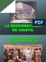 La Resureccion de Cristo
