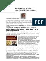 Crónica Nº 136 - PARTIDOS NÃO..INTEIROS, CIDADÃOS DE CORPO INTEIRO.