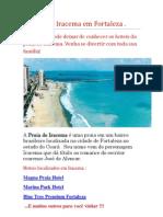 A Praia de Iracema Em Fortaleza