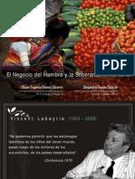 El Negocio del Hambre y la Soberanía Alimentaria