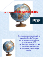 A Terra Em Miniatura