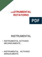 1. ROTATORIO. Instrumental Activado Mecanicamente.