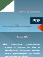 CURSO  BÁSICO ROTINAS DE ESCRITÓRIO