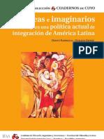 Ideas e imaginarios para una política actual de integración en América Latina