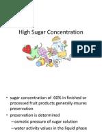 High Sugar Concentration