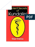 Ancient Secrets of Kundalini Gopi Krishna