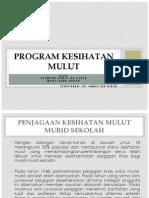 6.Program Kesihatan Mulut
