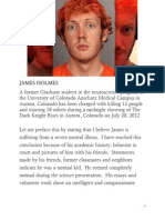 James Holmes Files.  Information and Conclusions on the case against James Holmes