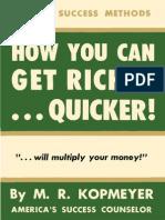 Kopmeyer Marion Rudy - How You Can Get Richer Quicker