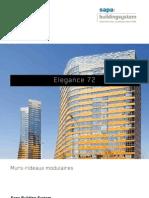Elegance 72 - Murs rideaux modulaires - Sapa Building System