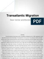 The Great Transatlantic Migrations -  Brandon & Sean