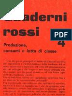 Quaderni Rossi 4. Produzione, Consumi