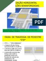 SINALIZAÇÃO HORIZONTAL - Intersecões semaforizadas