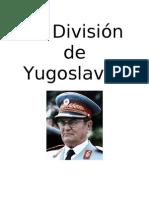 La División de Yugoslavia