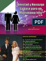 Amistad, Noviazgo,Matrimonio