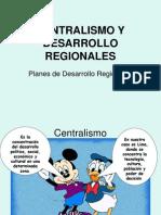 Centralismo y Desarrollo Regional
