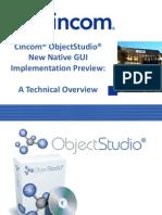 Cincom® ObjectStudio® New Native GUI Implementation Preview - Andreas Hiltner and Dirk Verleysen