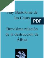 Brevisima relación de la destrucción de África