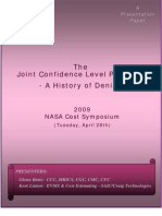 NASA's Joint Cost-Schedule Paradox - A History of Denial Final 4-16-09
