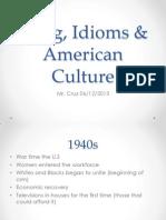 Slang and American Culture