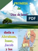La promesa de Dios a Abraham de que daría la tierra en el centro del mundo a Israel.