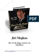 How to Be Happy and Live in Abundance