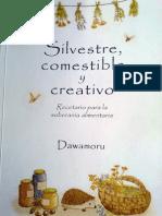 Silvestre Creativo y Comestible Recetario Para La Soberania Alimentaria (1)