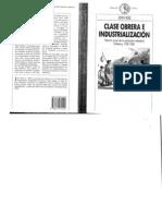 Rule John Clase Obrera e Industrializacion Historia Social de La Revolucion Industrial Britanica 1986