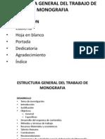 estructurageneraldeltrabajodemonografia-120518081613-phpapp02