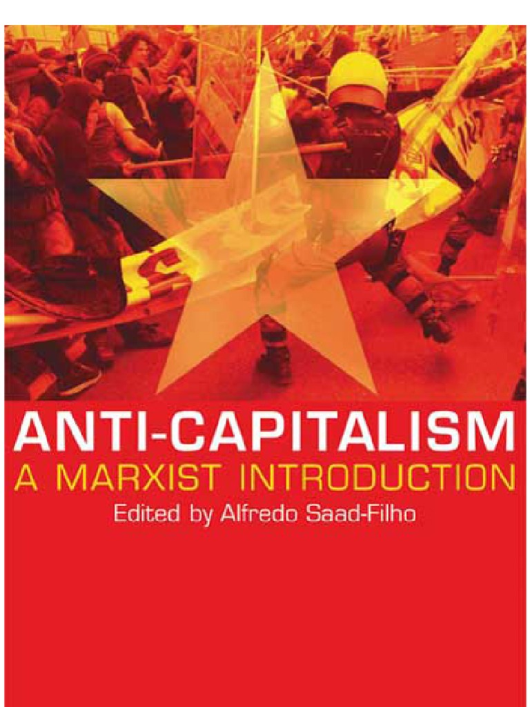 anti capitalism a marxist introduction neoliberalism capitalism