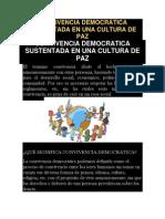 CONVIVENCIA DEMOCRÁTICA SUSTENTADA EN UNA CULTURA DE PAZ