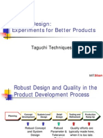 Robust Design Experiments for Better Products Taguchi